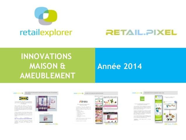 INNOVATIONS MAISON & AMEUBLEMENT Année 2014