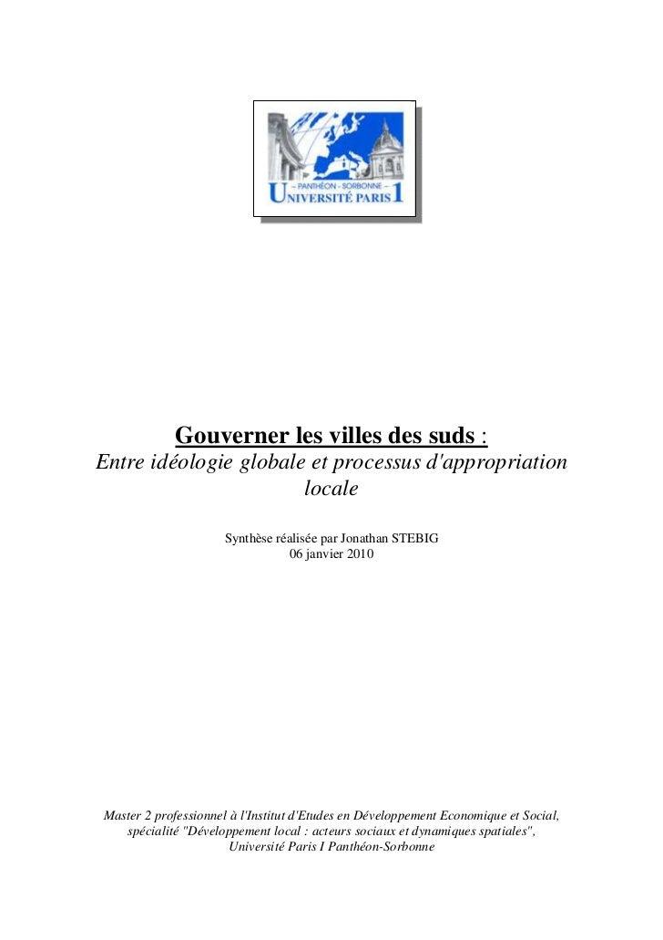 """""""Gouverner les villes des suds - Entre idéologie globale et processus d'appropriation locale"""", IEDES, ISTED, 01.2010"""