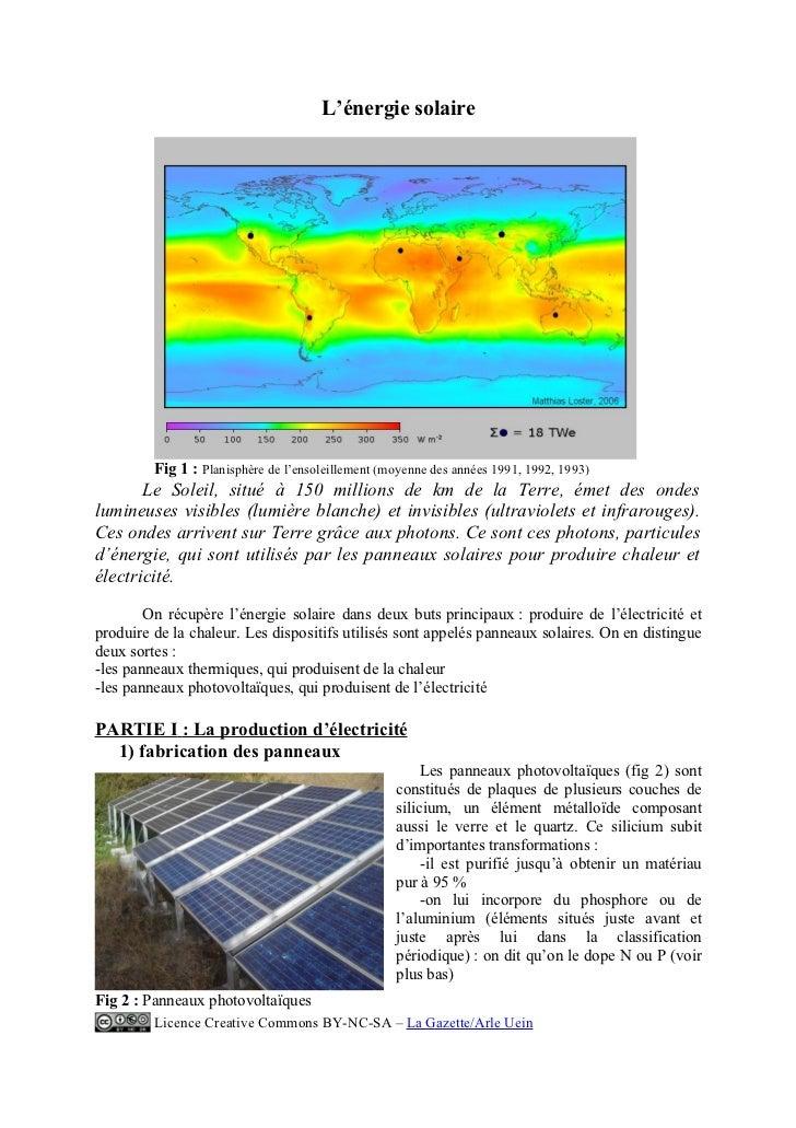 L'énergie solaire         Fig 1 : Planisphère de l'ensoleillement (moyenne des années 1991, 1992, 1993)       Le Soleil, s...