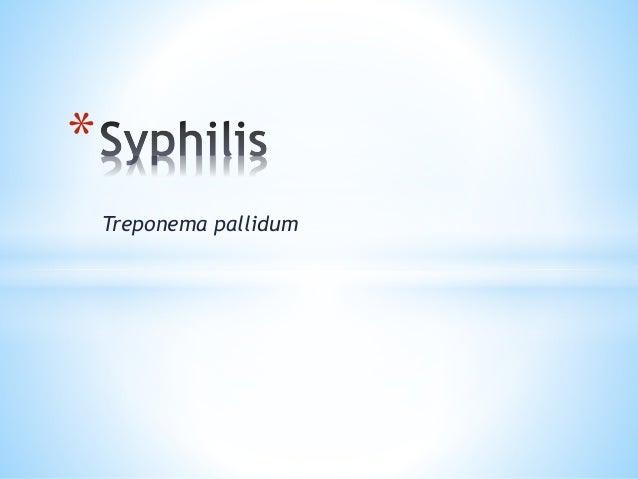 Treponema pallidum *