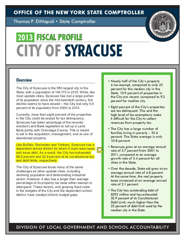 OFFICE OF THE NEW YORK STATE COMPTROLLERThomas P. DiNapoli • State Comptroller  2013 FISCAL PROFILE CITY OF SYRACUSE Over...