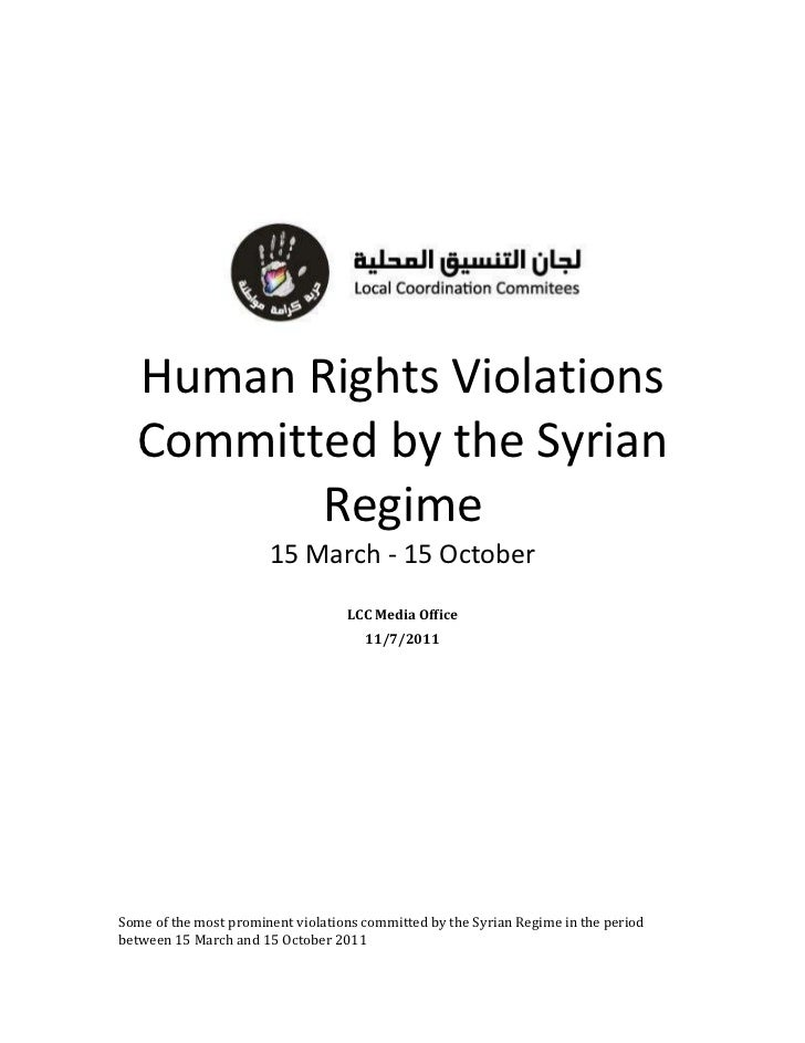 Human Rights Violations  Committed by the Syrian         Regime                       15 March - 15 October               ...