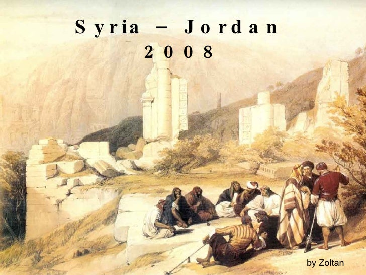 Syria – Jordan  2008 by Zoltan