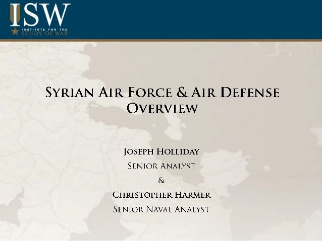 Syrian Air Force & Air Defense Overview