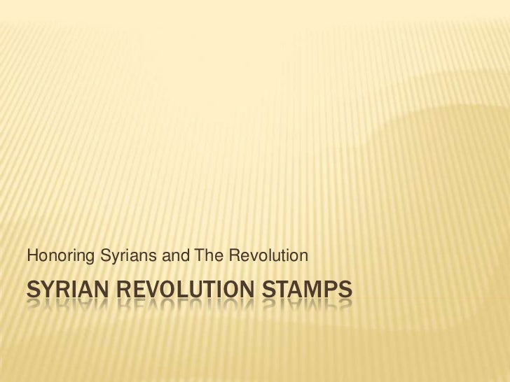Honoring Syrians and The RevolutionSYRIAN REVOLUTION STAMPS