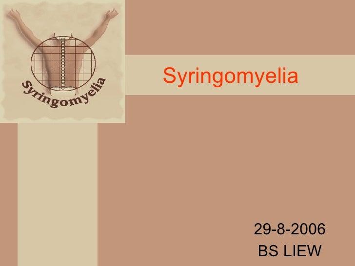 Syringomyelia 29-8-2006 BS LIEW