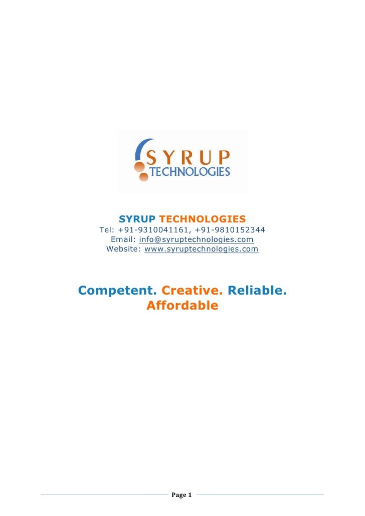 SYRUP TECHNOLOGIES    Tel: +91-9310041161, +91-9810152344       Email: info@syruptechnologies.com     Website: www.syrupte...