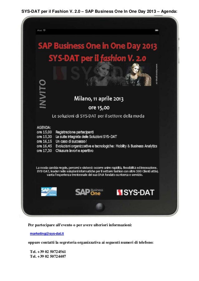 SAP Business One In One Day 2013 SYS-DAT per il Fashion V. 2.0  - Agenda -