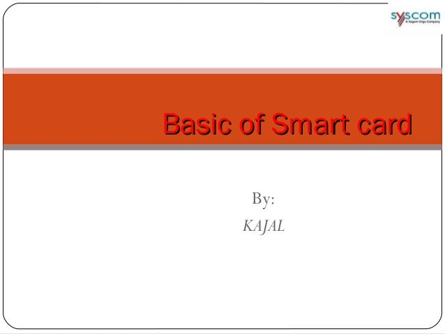 SMART CARD BASICS