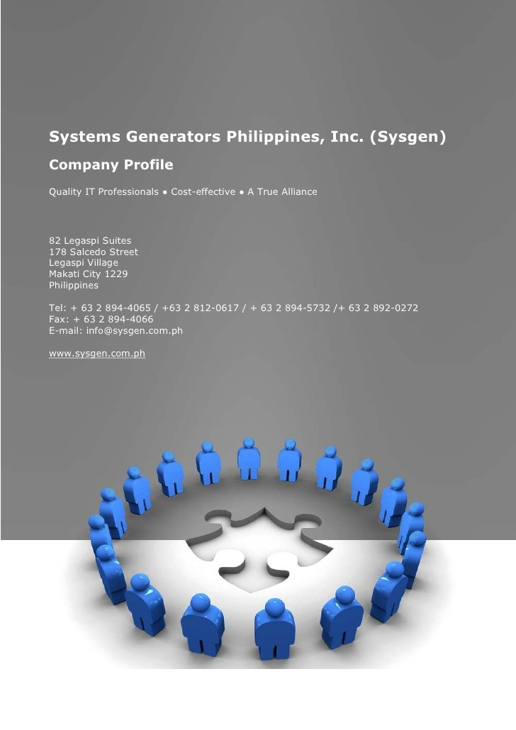 Systems Generators Philippines, Inc. (Sysgen)     Company Profile     Quality IT Professionals ● Cost-effective ● A True A...