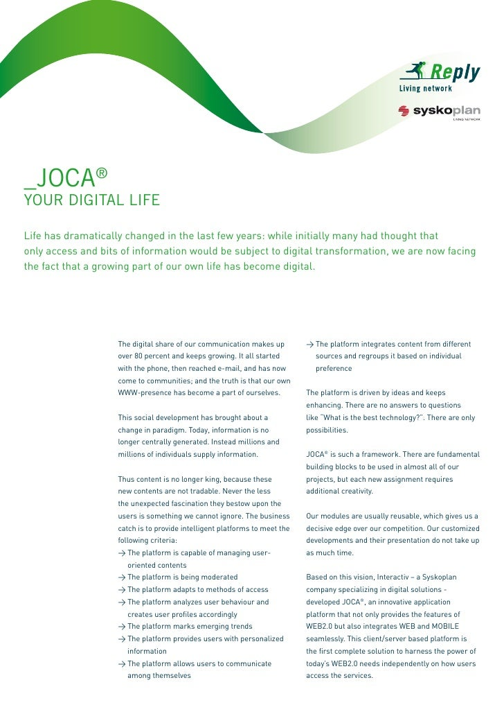 _JOCA® YOUR DIGITAL LIfE  Life has dramatically changed in the last few years: while initially many had thought that only ...