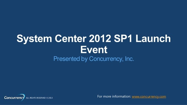 System center-2012-sp1-launch-event