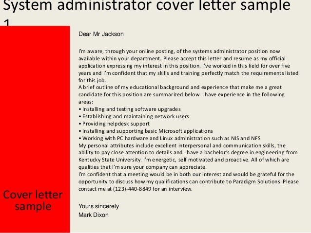 ... Cover Letter For System Administrator Position I Saw Your Advert For A  System Administrator On The ...