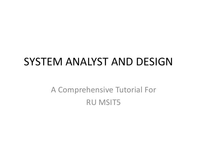 System analyst and design