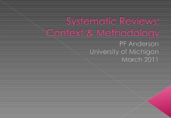 Overview of Evidence Based Medicine and Systematic Review Methodology