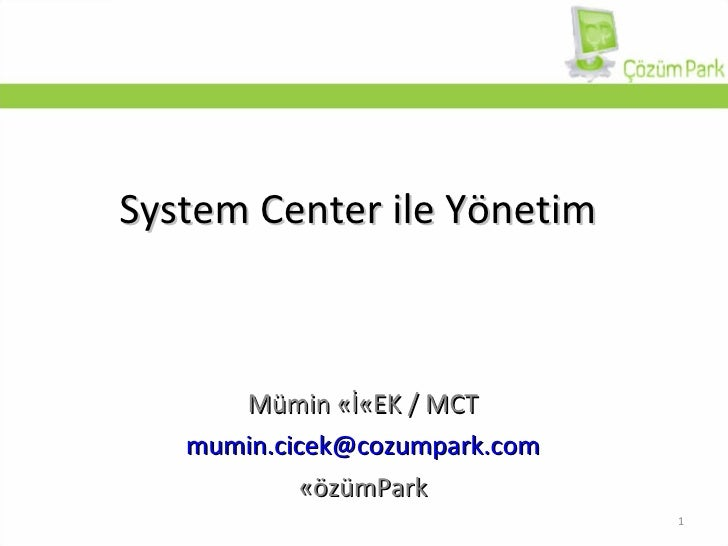 System Center 2007 ile Yönetim