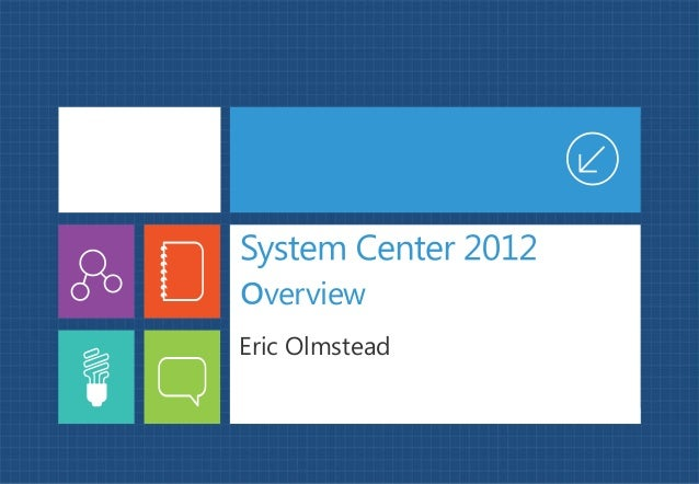 Manage your enterprise with System Center