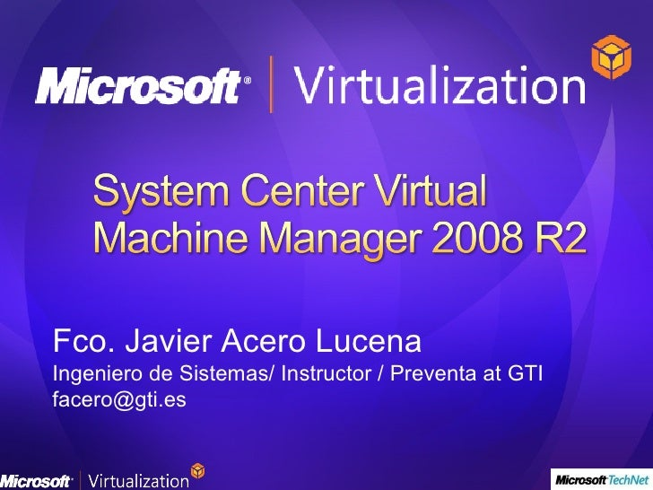 System center virtual_machine_manager_2008_r2  - javier acero