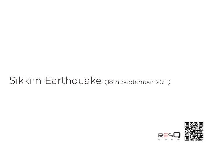 Sikkim Earthquake (18th September 2011)