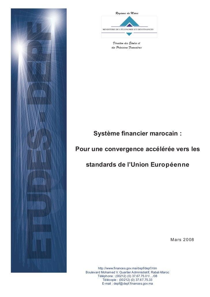 Royaume du Maroc                     Direction des Etudes et                    des Prévisions Financières        Système ...