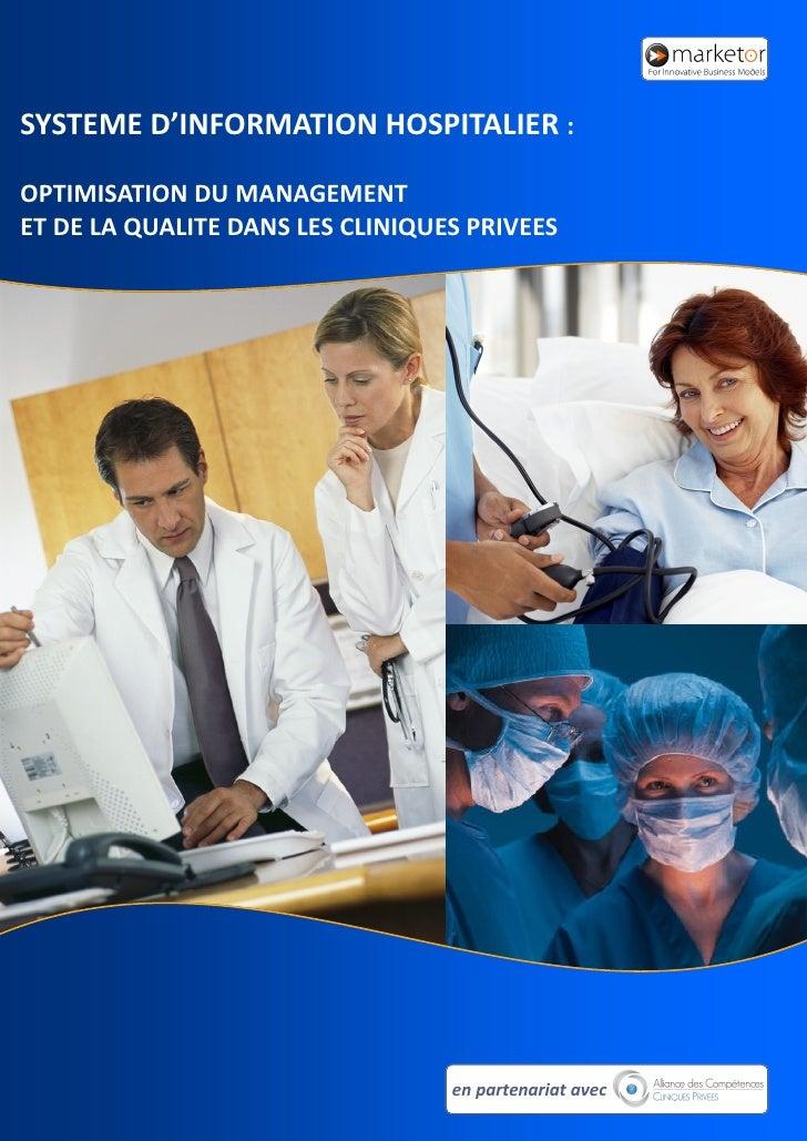 SYSTEME D'INFORMATION HOSPITALIER :  OPTIMISATION DU MANAGEMENT ET DE LA QUALITE DANS LES CLINIQUES PRIVEES               ...