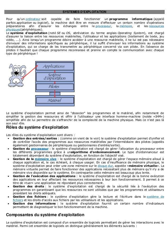 SYSTEMES DEXPLOITATIONPour    quun ordinateur soit     capable  de   faire    fonctionner    un programme        informati...