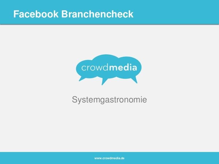 Systemgastronomie <br />FacebookBranchencheck<br />