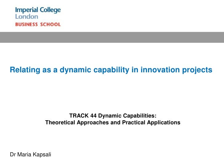 Relating as a dynamic capability in innovation projects <br />TRACK 44 Dynamic Capabilities: Theoretical Approaches and Pr...