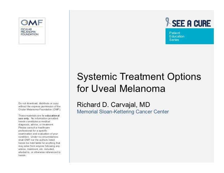 Systemic Treatments for Uveal Melanoma