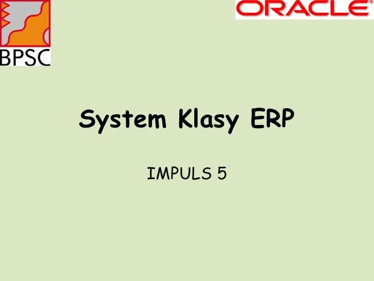 System Klasy ERP IMPULS 5