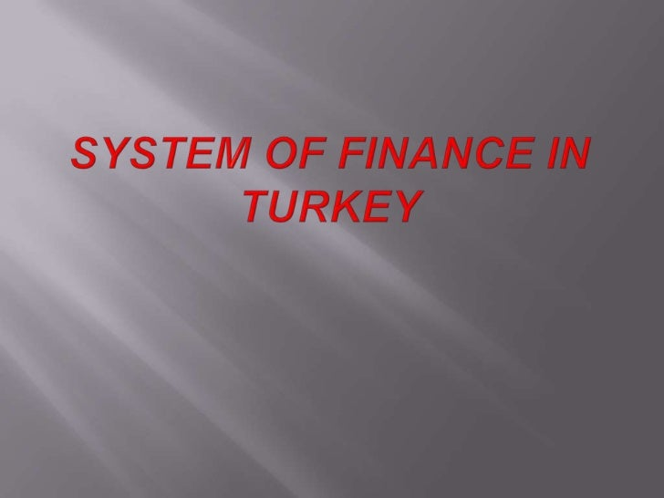 System of finance in turkey