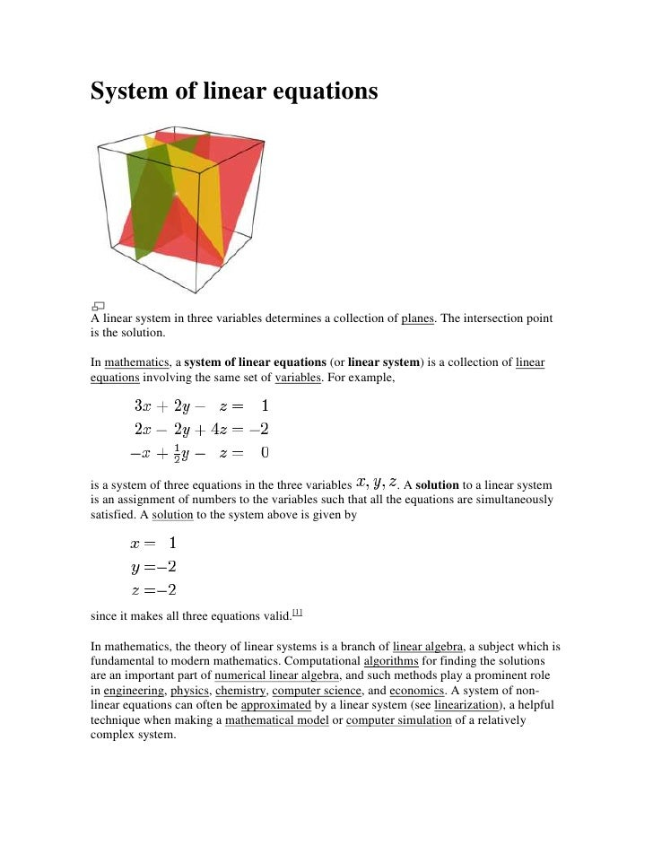 System of linear equations<br />A linear system in three variables determines a collection of planes. The intersection poi...