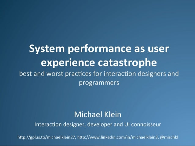 System performance as usability catastrophe