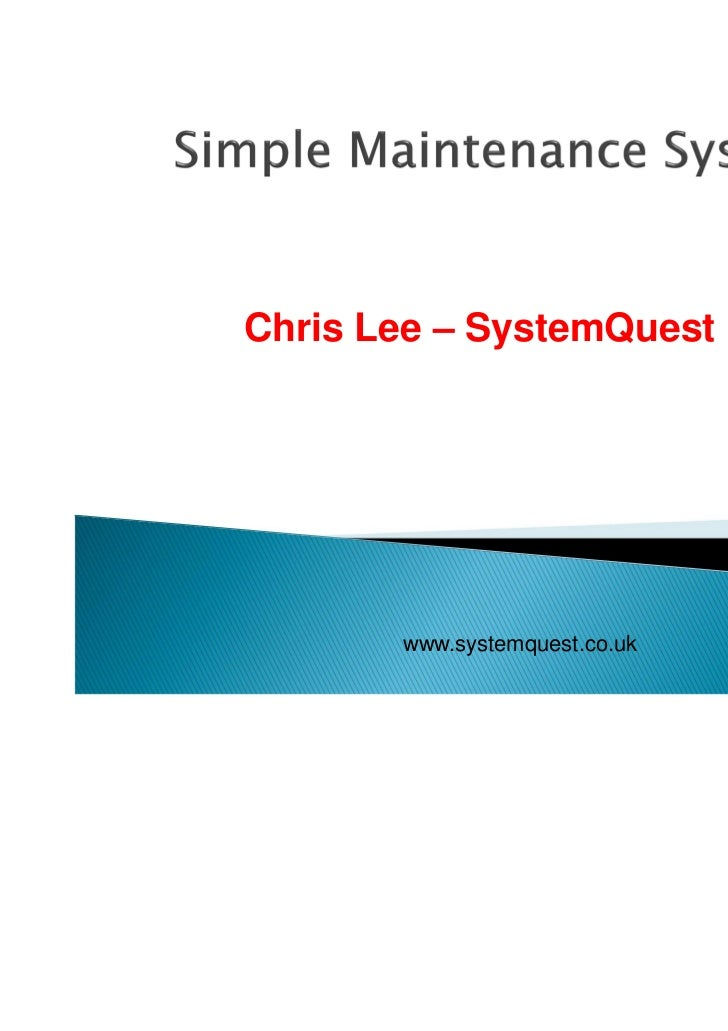 Chris Lee – SystemQuest Ltd       www.systemquest.co.uk