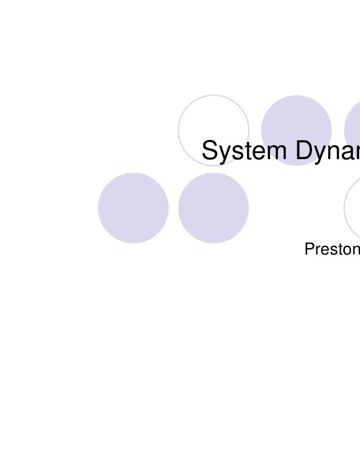 System Dynamics       Preston Gales