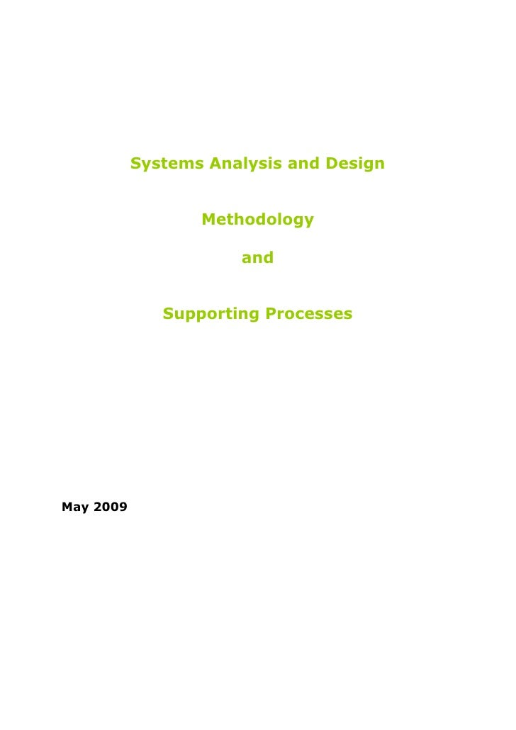 Systems Analysis And Design Methodology And Supporting Processes