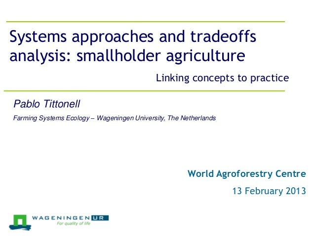 Jeroen Groot, 26 March 2012Systems approaches and tradeoffsanalysis: smallholder agriculture                              ...