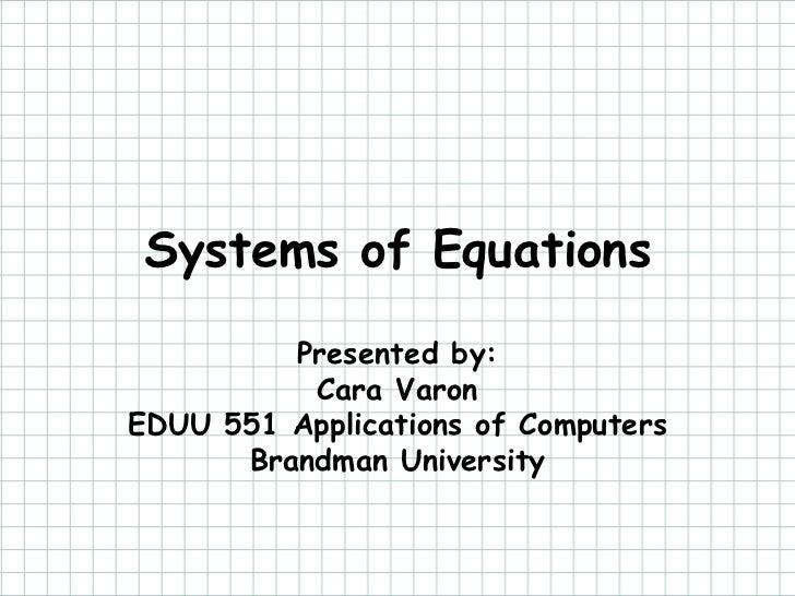 Systems of Equations - EDUU 551