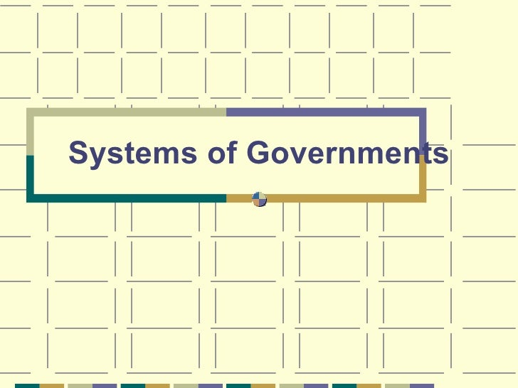 Systems of Governments