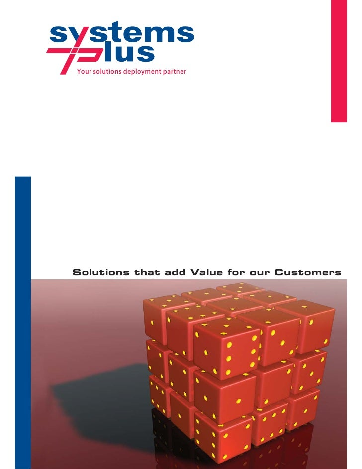 Your solutions deployment partner     Solutions that add Value for our Customers