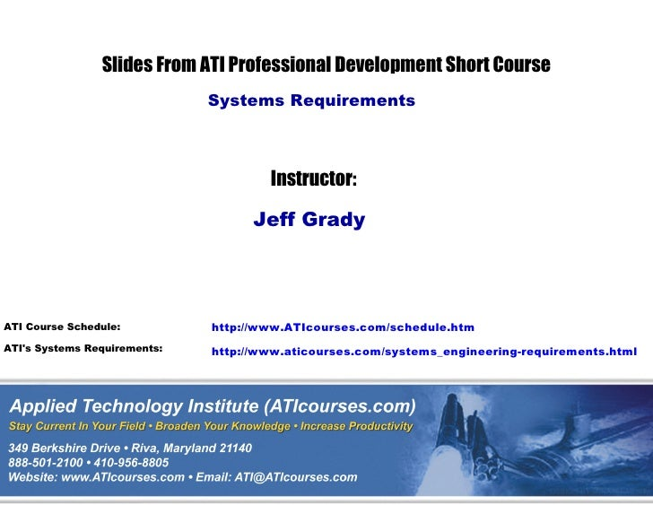 Slides From ATI Professional Development Short Course                              Systems Requirements                   ...