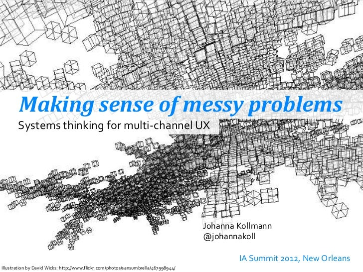 Making sense of messy problems - Systems Thinking for multi-channel UX
