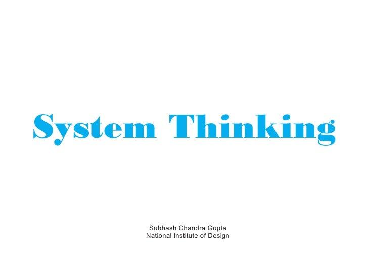 System Thinking      Subhash Chandra Gupta     National Institute of Design