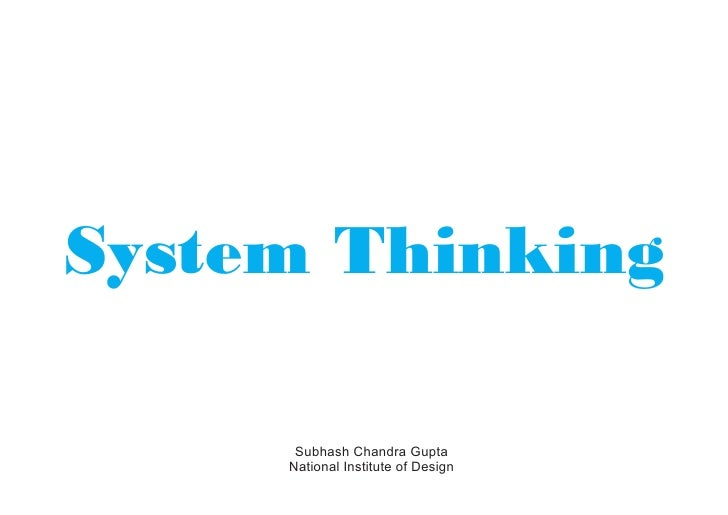 System Thinking      Subhash Chandra Gupta     National Institute of Design