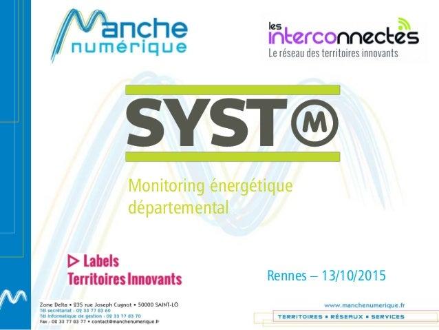 Monitoring énergétique départemental Rennes – 13/10/2015