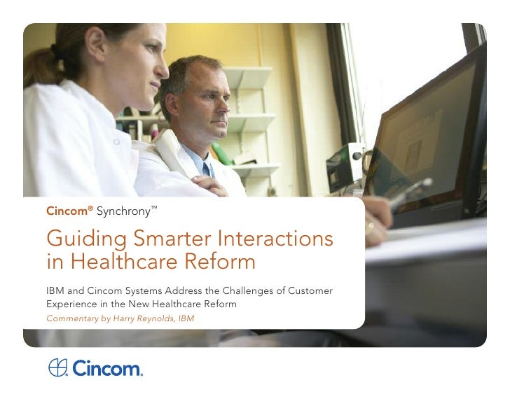 IBM and Cincom: Guiding Smarter Interactions in Healthcare Reform