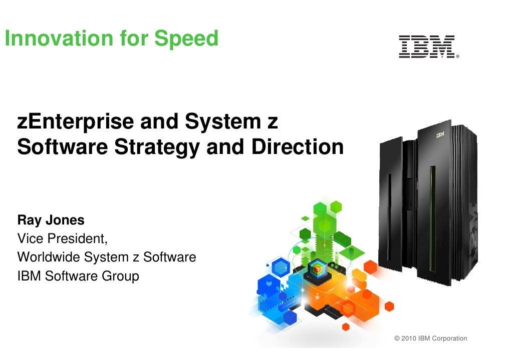 IBM System z - zEnterprise a future platform for enterprise systems