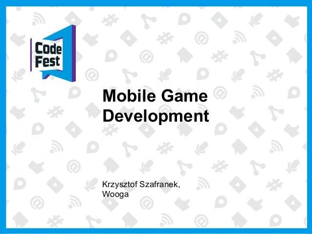 Mobile Game Development Krzysztof Szafranek, Wooga