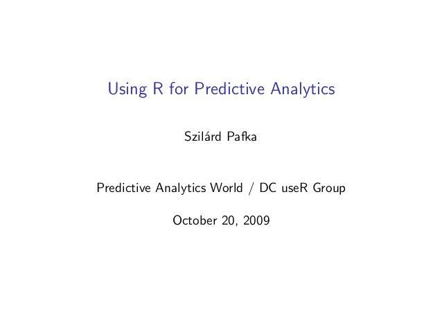 Using R for Predictive Analytics / Data Mining / Data Science - Oct 2009