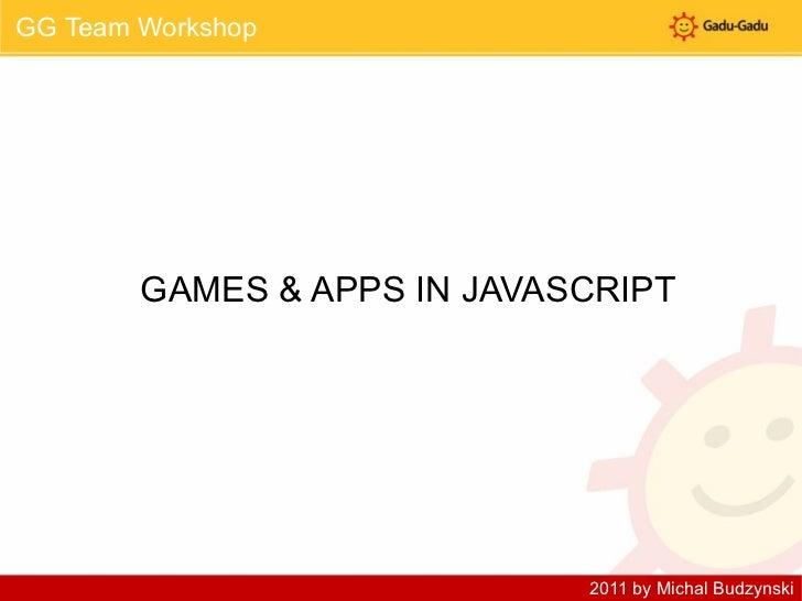 GG WORKSHOP GAMES & APPS IN JAVASCRIPT